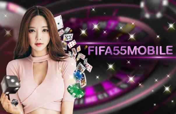 fifa55mobile, เว็บพนัน, fifa55