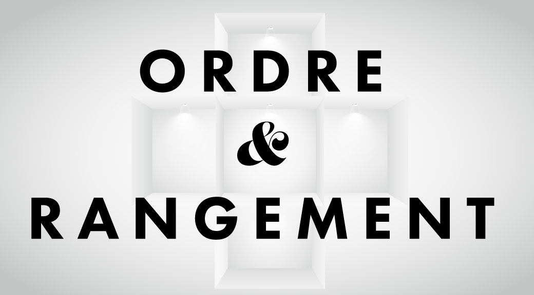 Ordre et rangement   ordre rangement