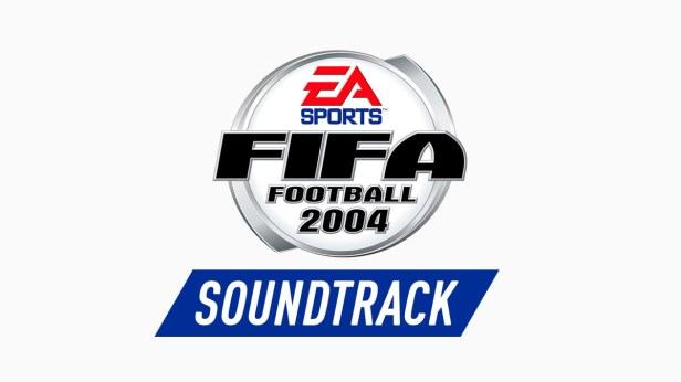 FIFA 2004 Soundtrack – FIFPlay