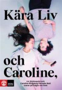 kara-liv-och-caroline-liv-stromquist-och-caroline-ringskog-ferrada-noli