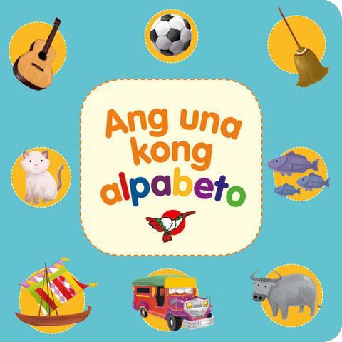 Ang Una Kong Alpabeto (Book)