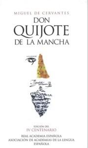 """Portada de la edición conmemorativa del """"Quijote"""", de Miguel de Cervantes, del año 2004."""