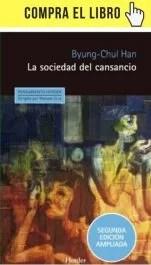 La sociedad del cansancio, de Byung-Chul Han (Herder).