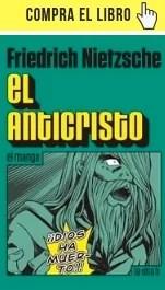 El anticristo, de Nietzsche, en versión manga de La otra H.