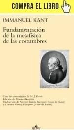Fundamentación de la metafísica de las costumbres, de Kant (Tecnos).