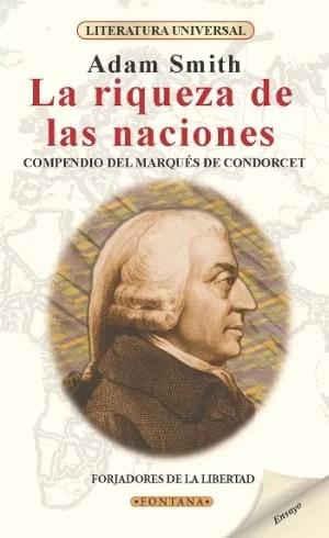 """La riqueza de las naciones"", editorial Fontana."