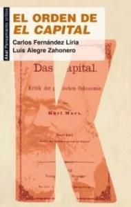 """""""El orden de El Capital"""", de Carlos Fernández Liria y Luis Alegre, publicado por Akal."""