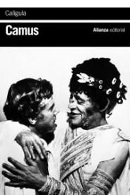 """""""Calígula"""", de Albert Camus, en edición de Alianza."""