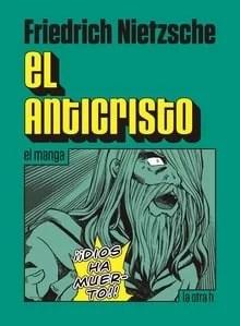 """""""El anticristo"""", de Nietzsche, en versión manga publicado por La Otra H."""