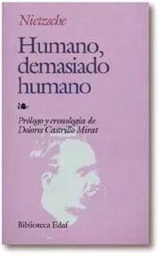 """""""Humano, demasiado humano"""", de Nietzsche, publicado por Edaf."""