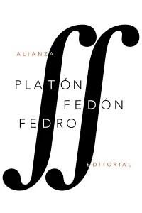 """""""Fedón"""" y """"Fedro"""", de Platón, editados por Alianza Editorial."""