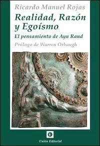"""""""Realidad, razón y egoísmo"""" de Ricardo M. Rojas (Unión Editorial)"""