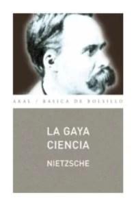 """""""La gaya ciencia"""", de Nietzsche, editado por Akal."""