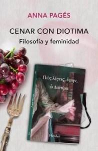 """Cenar con Diotima"", de Anna Pagés, publicado por Herder."