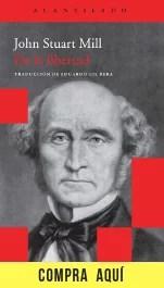 """""""De la libertad"""", John Stuart Mill (Acantilado)"""