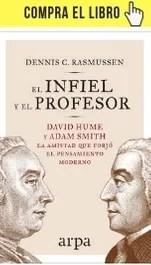 El infiel y el profesor, de Dennis C. Rasmussen (Arpa).