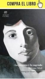"""""""La persona y lo sagrado"""", de Simone Weil en Hermida editores."""