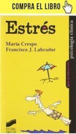 Estrés (Psicología clínica), de María Crespo y Francisco J. Labrador (Síntesis).