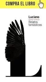 Relatos fantásticos, de Luciano, en edición de Alianza.