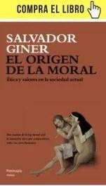 El origen de la moral, de Giner (Península).