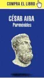 Parménides, de César Aira (Literatura Random House)