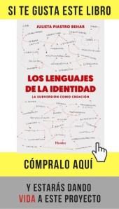 Los lenguajes de la identidad. La subversión como creación, de Julieta Piastro (Herder).