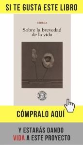 Sobre la brevedad de la vida, de Séneca (Guillermo Escolar).