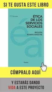 Ética de los servicios sociales, de Begoña Román (Herder).