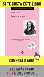 Pensamientos, de Pascal. Edición de Gabriel Albiac para Tecnos.