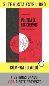 Política de los cuerpos, de Laura Quintana (Herder).
