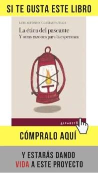 La ética del paseante. Y otras razones para la esperanza, de Luis A. Iglesias Huelga (Alfabeto).