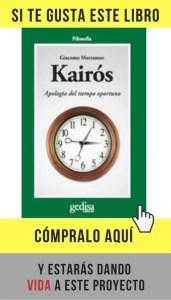 Kairós. Apología del tiempo oportuno, de Giacomo Marramao (Gedisa).