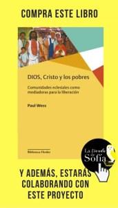 Dios, Cristo y los pobres, de Paul Wess (Herder).