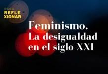 imagen podcast dosier Feminismo y desigualdad en el siglo 21