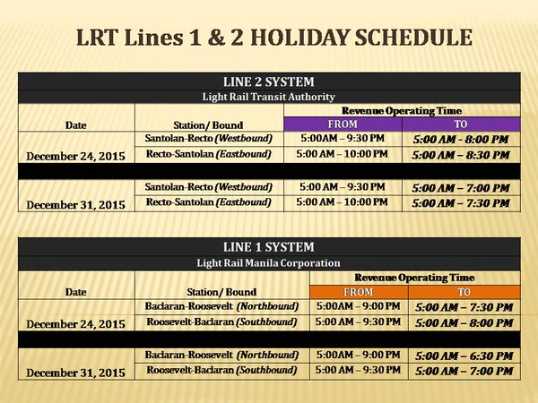 LRT schedule for December 24 and 31 2015