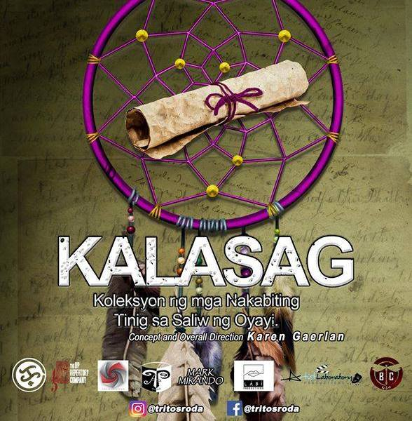 "Tritosroda Theater Productions presents ""Kalasag"""