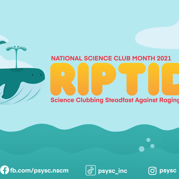 """National Science Club Month theme for 2021: """"RIPTIDE: Science Clubbing Steadfast Against Raging Currents."""""""