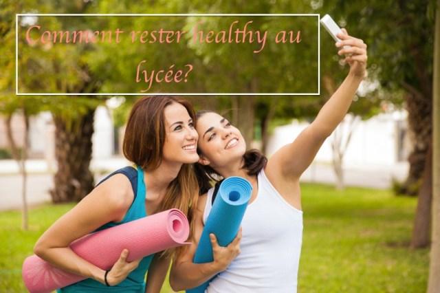 manger healthy au lycee