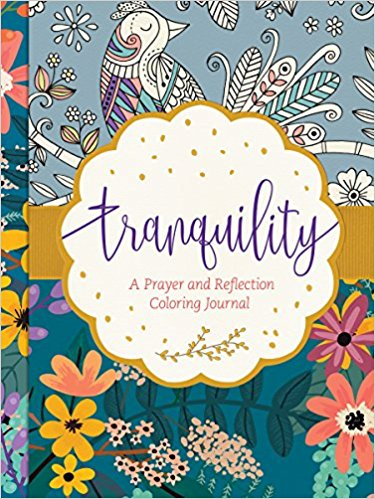 Tranquility - A Prayer and Reflection Coloring Journal Book Cover