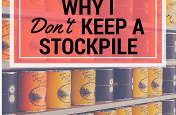 5 Reasons Why I Don't Keep a Large Stockpile | www.fillingthejars.com | { A Former Stockpiler Moves Toward Minimalism }  For years I maintained a large stockpile for my family. Now I don't, and this is why I'm happier...
