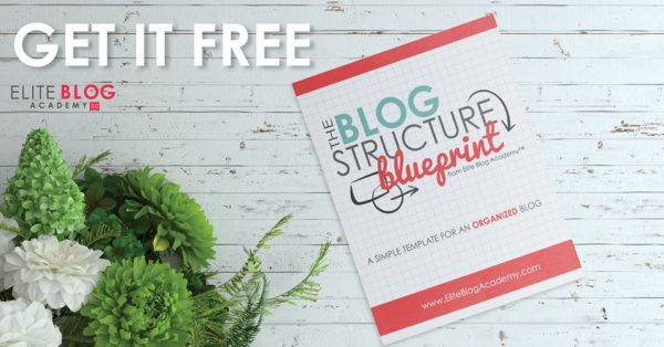elite blog academy free blog structure blueprint