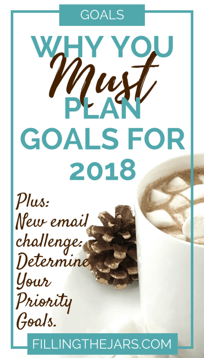 Now is the perfect time to start goal planning for next year. Learn why you should, plus join the FREE email challenge to determine your priority goals. | #goals | #goalsetting | #planning | #self-confidence | #intentionalliving