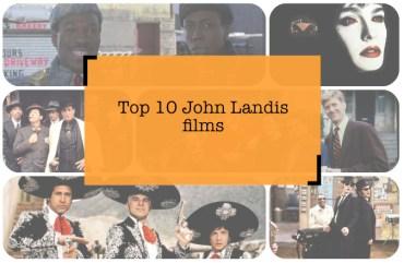 Top10-John-Landis-films