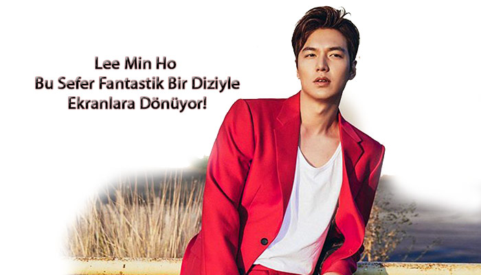 Lee Min Ho'nun Yeni Dizisi The King: Eternal Monarch Oldu!