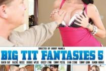 Big Tit Fantasies , filme porno 2015 , fete cu sani mari , femei mature , sex oral , tate mari , pizda , cur , futute intre tate , sex anal , muie , filme porno online , Evan Stone, Tommy Gunn, Ramon Nomar, Tommy Pistol, Rachel Roxxx, Krissy Lynn, Raven Bay, Brooke Wylde , filme porno hd ,