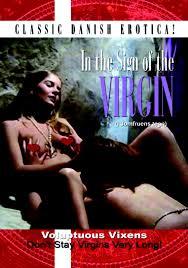 In The Sign Of The Virgin , filme porno cu subtitrare romana , fete tinere , sex oral , orgie , pizda cur , muie , orgasm real , sex anal , amatoare , adolescente , filme porno online , pula mare ,