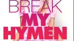 Break My Hymen 2 porno cu virgine full HD 2015 .