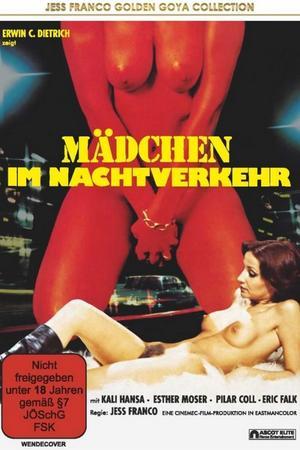 +18 , Girls in the Night Traffic , filme porno cu subtitrare , porno cu subtitrare romana , prostituate , blonde , tate mari , cur mare , pizda stramta , pula mare , sex , muie , misionar , pe la spate , umeri craci , se ling in pizda , orgasm ,