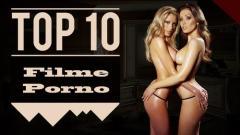 TOP 10 cele mai bune filme porno full HD .