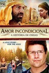 Assistir Amor Incondicional A História de Oséias